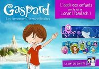 Gaspard : les Aventures extraordinaires Android